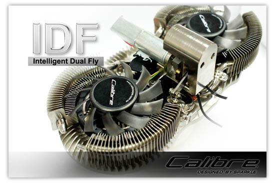 Sparkle Calibre IDF (Intelligent Dual Fly )Cooling System