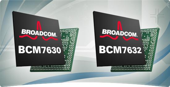 Broadcom BCM7630 and BCM7632