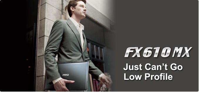 MSI FX610MX notebook