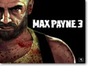No Max Payne 3 just yet
