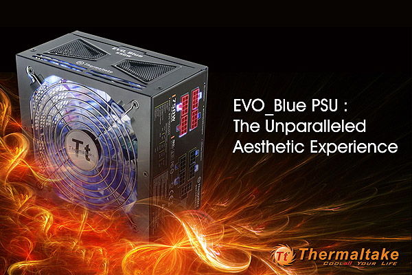 Thermaltake EVO Blue PSU