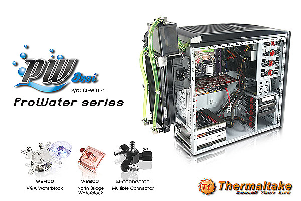 ThermalTake ProWater series
