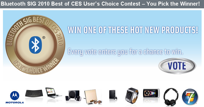 Bluetooth SIG 2010 Best of CES Users Choice Contest