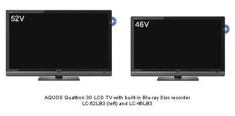 Sharp LC-52LB3 and LC-46LB3 with build in Blu-ray recorders